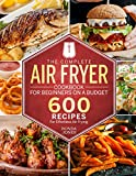 The Complete Air Fryer Cookbook for Beginners On A