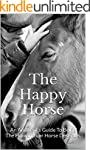 The Happy Horse: An Amateur's Guide T...