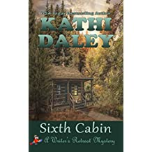Sixth Cabin (Writer's Retreat Southern Seashore Mystery Book 6)