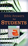 Bible Answers for Students, Barbour Publishing Staff, 1597899453