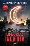 Download Una luz incierta / In the afterlight (Spanish Edition) in PDF ePUB Free Online