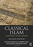img - for Classical Islam: A Sourcebook of Religious Literature book / textbook / text book