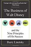 img - for The Business of Walt Disney and the Nine Principles of His Success book / textbook / text book