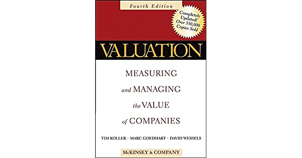 Amazon.com: Valuation: Measuring and Managing the Value of ...