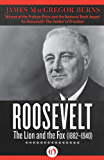 Roosevelt: The Lion and the Fox (1882-1940)