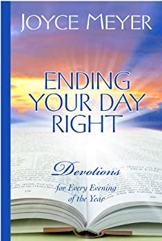 Ending Your Day Right: Devotions for Every Evening of the Year 0446533645 Book Cover