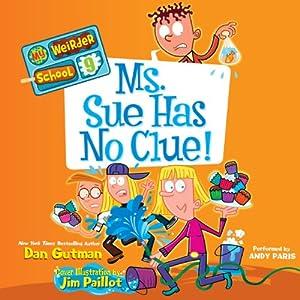 Ms. Sue Has No Clue! Audiobook