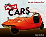 World's Worst Cars (World's Worst: From Innovation to Disaster)
