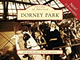 Dorney Park 15 Historic Pcs, PA (POA) (Postcards of America) by Wally Ely (2009-03-11) offers