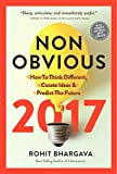 Non-Obvious 2017: How To Think Different, Curate Ideas and Predict The Future