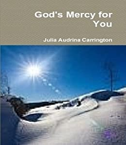 God's Mercy for You by [Carrington, Julia Audrina]