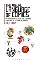The Visual Language Of Comics: Introduction To