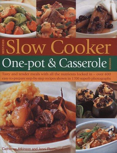 Best-Ever Slow Cooker, One Pot & Casserole Cookbook