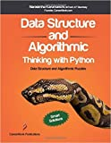 Download Data Structure and Algorithmic Thinking with Python: Data Structure and Algorithmic Puzzles in PDF ePUB Free Online