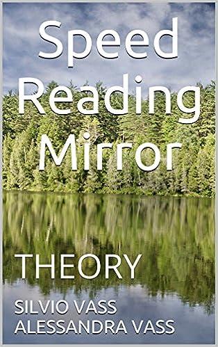 Téléchargement d'ebooks gratuits au format pdfSpeed Reading Mirror: THEORY B01EZ4O4VM PDF