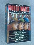 Great World War II Stories