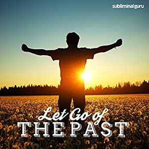 Let Go of the Past Speech