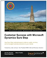 Customer Success with Microsoft Dynamics Sure Step Front Cover