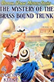 The Mystery of the Brass Bound Trunk, Carolyn Keene, 155709263X