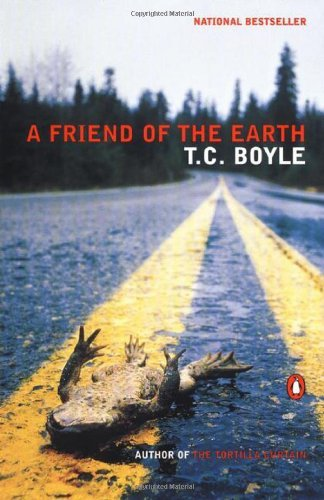 By T.C. Boyle - A Friend of the Earth (2001-09-16) [Paperback]