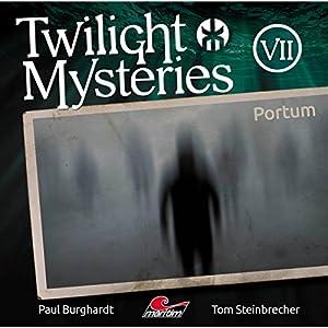 Portum (Twilight Mysteries - Die neuen Folgen 7) Hörspiel