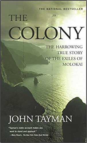 The Colony: The Harrowing True Story Of The Exiles Of