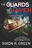 The Guards of Haven: A Hawk & Fisher Omnibus: Volume 2
