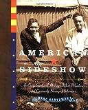 American Sideshow, Marc Hartzman, 1585424412