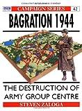 Bagration 1944, Steven J. Zaloga, 1855324784