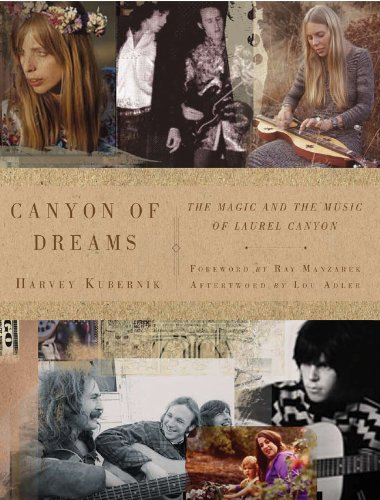 Canyon of Dreams: The Magic and the Music of Laurel Canyon ebook