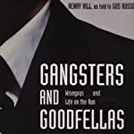 Gangsters and Goodfellas | Henry Hill