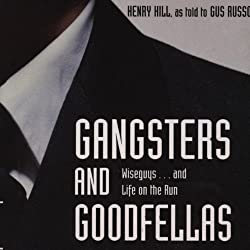 Gangsters and Goodfellas