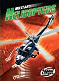Military Helicopters, Denny Von Finn, 1600143369