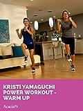 Kristi Yamaguchi: Power Workout - Warm Up