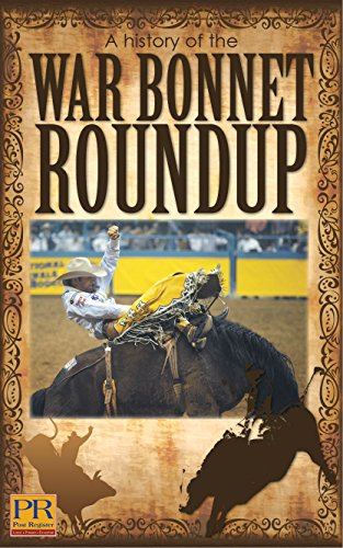 2004 Bonnet (A History of the War Bonnet Roundup: As reported by articles published in the Post Register (2004-2014))