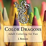 Color Dragons: Adult Coloring for Fun
