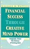 Financial Success, Wallace D. Wattles, 0930298268