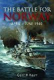 Battle for Norway April-June 1940, Geirr Haarr, 159114051X