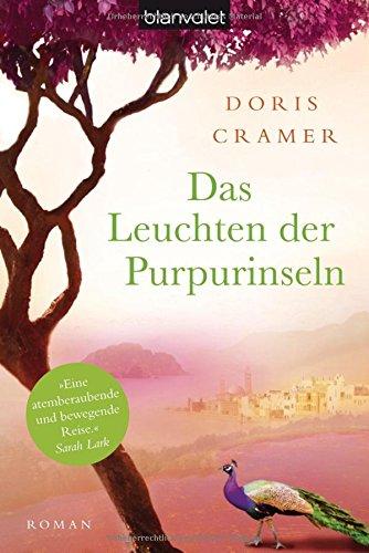 Das Leuchten der Purpurinseln: Roman (Marokko-Saga, Band 1)