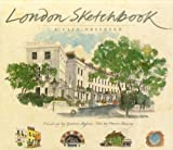 London Sketchbook, Graham Byfield and Marcus Binney, 981406811X