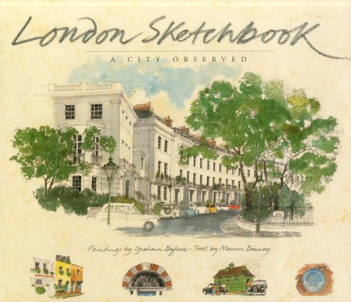London Sketchbook: A City Observed London Watercolour