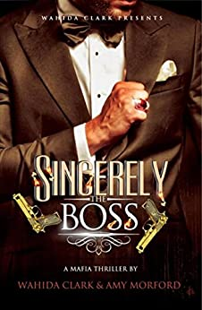 Sincerely, The Boss! by [Clark, Wahida, Morford, Amy]