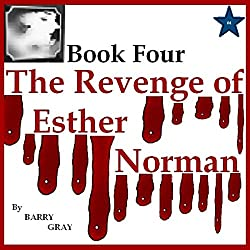The Revenge of Esther Norman Book Four