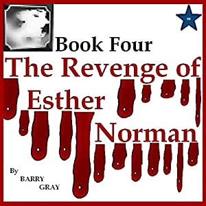 The Revenge of Esther Norman Book Four Audiobook