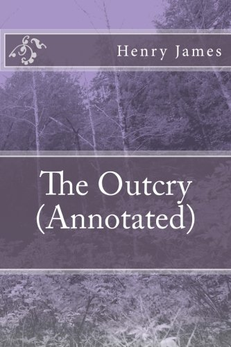 Read Online The Outcry (Annotated) ebook