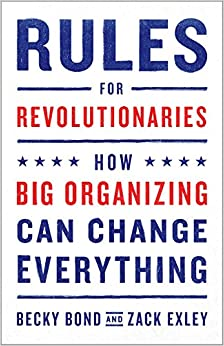 ??IBOOK?? Rules For Revolutionaries: How Big Organizing Can Change Everything. Author online millones pulsando Compra galerii buena entre