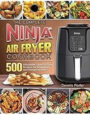 The Complete Ninja Air Fryer Cookbook