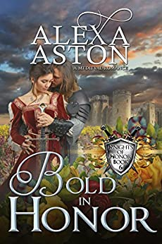 Bold in Honor (Knights of Honor Book 6) by [Aston, Alexa, Publishing, Dragonblade]