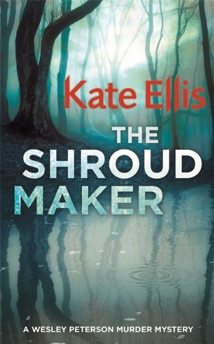 The Shroud Maker (WESLEY PETERSON SERIES) by Kate Ellis (2015-05-19)