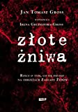 img - for Zlote ??niwa by Grudzinska-Gross Irena Gross Jan Tomasz (2011-08-02) book / textbook / text book